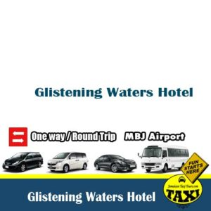 Airport transfers Glistening Waters Hotel